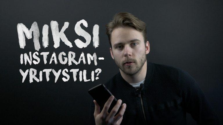 Miksi ottaa käyttöön Instagram-yritystili?