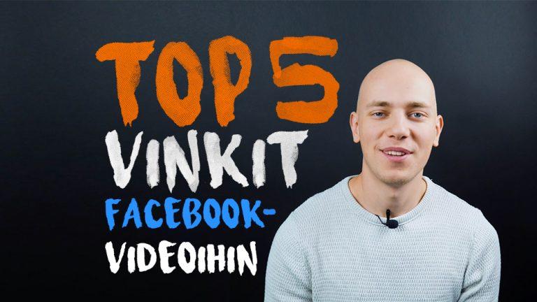 TOP 5 vinkit Facebook -videoihin!
